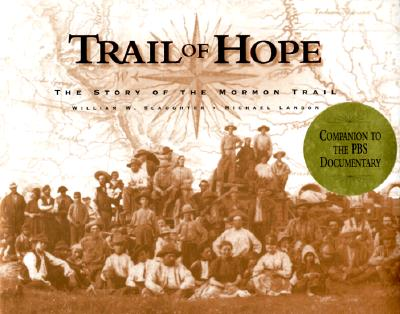 Image for Trail of Hope: The Story of the Mormon Trail, Companion to the PBS Documentary