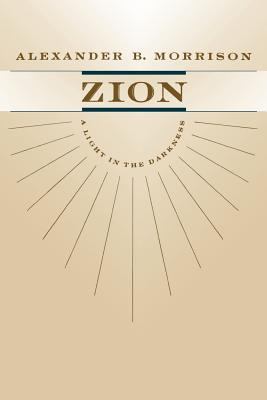 Image for Zion: A Light in the Darkness