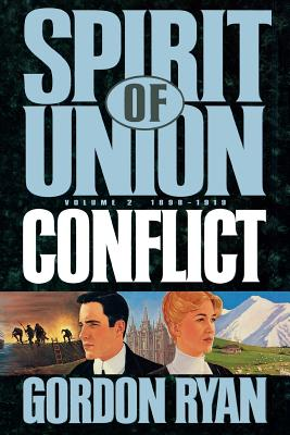 Image for Conflict, 1898-1919 (Ryan, Gordon, Spirit of Union, V. 2.)