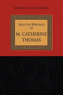 Image for Selected Writings of M. Catherine Thomas (Gospel Scholars Series)