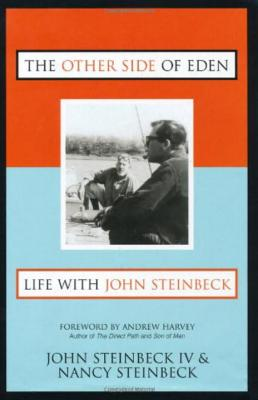 Image for The Other Side of Eden, Life with John Steinbeck