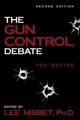 Image for The Gun Control Debate : You Decide (Contemporary Issues)