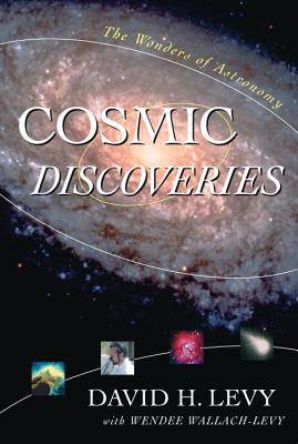 Image for Cosmic Discoveries: The Wonders of Astronomy