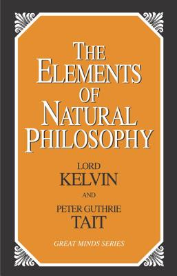 Image for The Elements of Natural Philosophy (Great Minds)