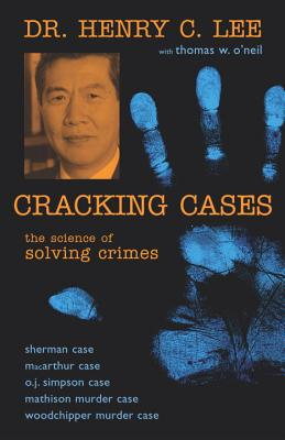 Cracking Cases, Henry C Lee