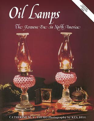 Image for Oil Lamps the Kerosene Era in North America
