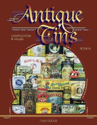 Image for Antique Tins: Identification & Values, Book 3