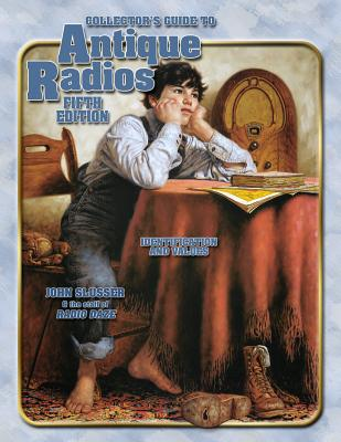 Image for COLLECTOR'S GUIDE TO ANTIQUE RADIOS