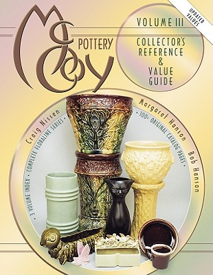 McCoy Pottery: Collector's Reference and Value Guide, Vol. 3, Bob Hanson