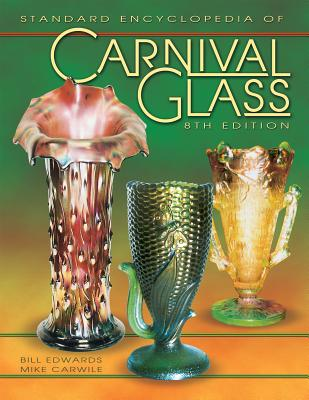 Image for STANDARD ENCYCLOPEDIA OF CARNIVAL GLASS