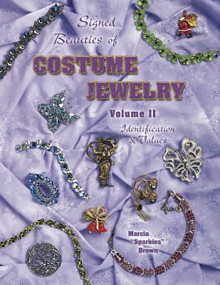 Image for Signed Beauties Of Costume Jewelry, Vol. 2, Identification & Values