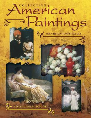 Image for Collecting American Paintings (Identification & Values (Collector Books))