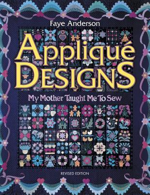 Image for Applique Designs: My Mother Taught Me to Sew