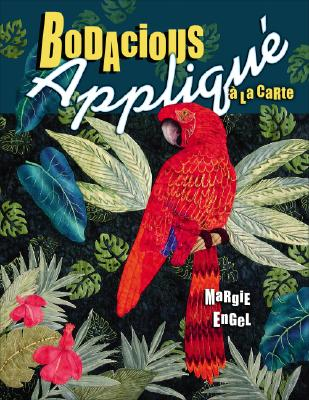 BODACIOUS APPLIQUE A LA CARTE, MARGIE ENGEL