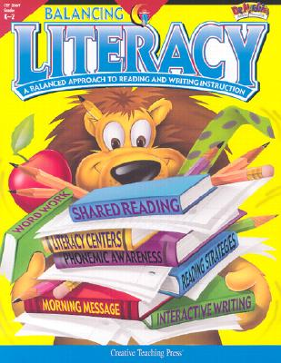 Image for Balancing Literacy Grades K-2: A Balanced Approach to Reading and Writing Instruction