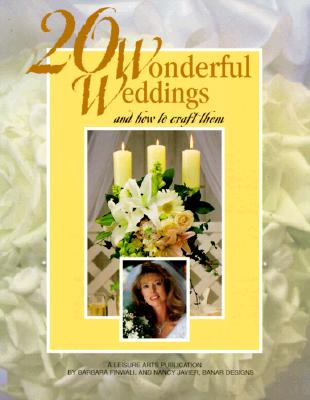 Image for 20 Wonderful Weddings and How to Craft Them (Leisure Arts #15841)