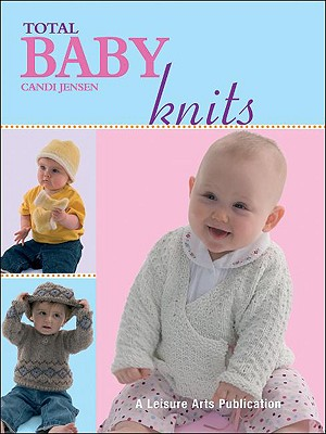Image for Total Baby Knits (Leisure Arts #4380)