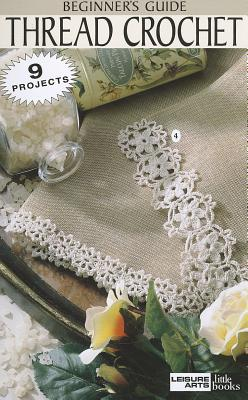 Image for Thread Crochet (Leisure Arts #75002) (Leisure Arts Little Books)