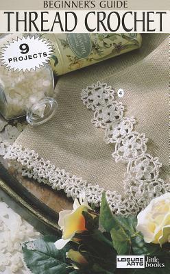 Image for Thread Crochet (Leisure Arts #75002) (Leisure Arts Little Books)