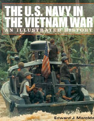 Image for The U.S. Navy in the Vietnam War: An Illustrated History
