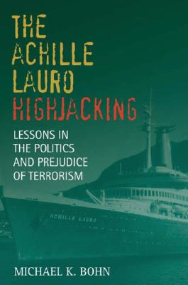Image for ACHILLE LAURO HIJACKING : LESSONS IN THE