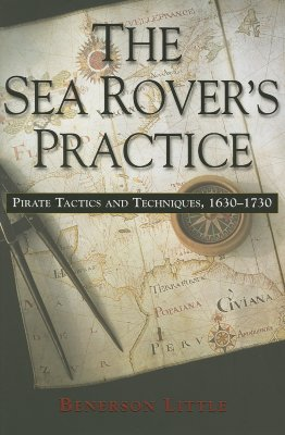 SEA ROVER'S PRACTICE : PIRATE TACTICS, BENERSON LITTLE