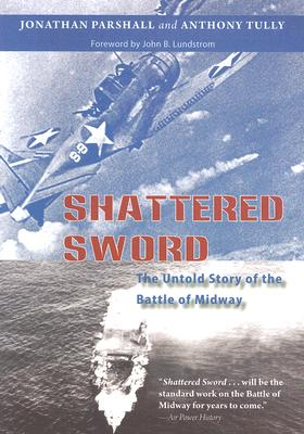 Image for Shattered Sword: The Untold Story of the Battle of Midway