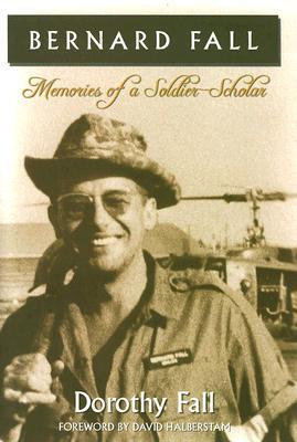 Image for Bernard Fall: Memories of a Soldier-Scholar