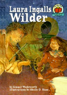Image for Laura Ingalls Wilder (On My Own Biographies)