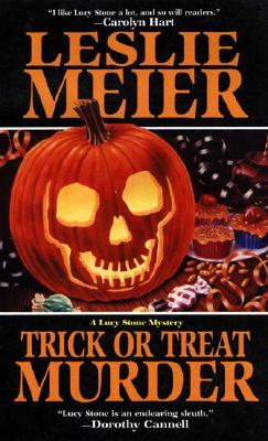 Trick or Treat Murder : A Lucy Stone Mystery