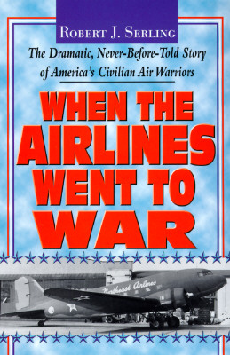 Image for When the Airlines Went to War