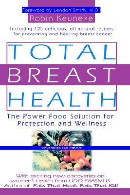 Image for Total Breast Health: The Power Food Solution for Protection and Wellness