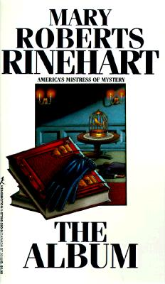The Album, Rinehart, Mary R.