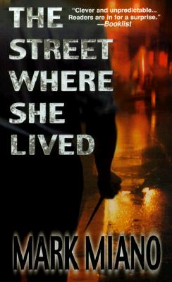 Image for The Street Where She Lived (Michael Carpo Mystery)
