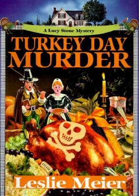 Image for Turkey Day Murder: A Lucy Stone Mystery