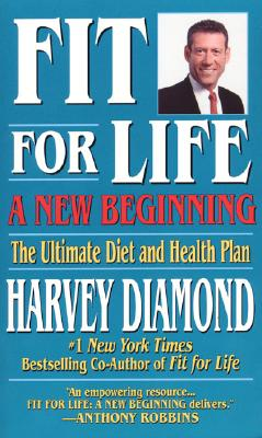 Fit for Life: A New Beginning, Harvey Diamond