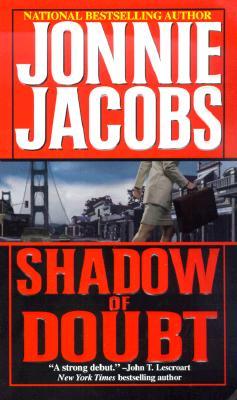 Shadow of Doubt, JONNIE JACOBS