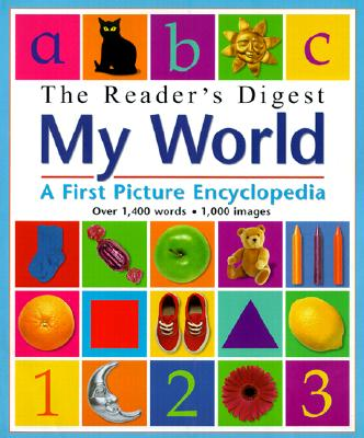 Image for The Reader's Digest My World: A First Picture Encyclopedia