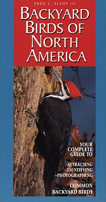 Backyard Birds Of North America, Alsop III, Fred J.