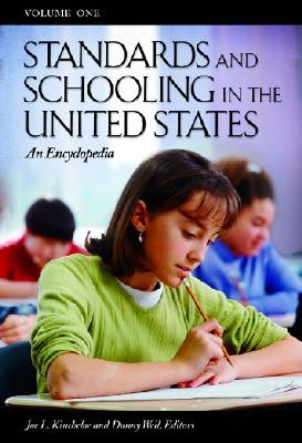Standards and Schooling in the United States [3 volumes]: An Encyclopedia
