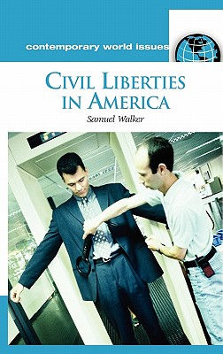 Civil Liberties in America: A Reference Handbook (Contemporary World Issues)