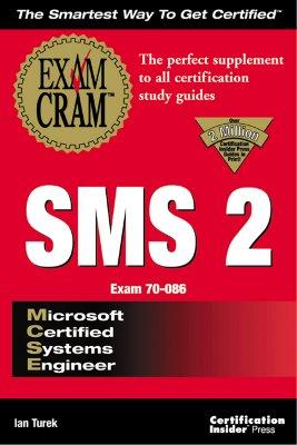 Image for MCSE SMS 2 Exam Cram (Exam: 70-086)