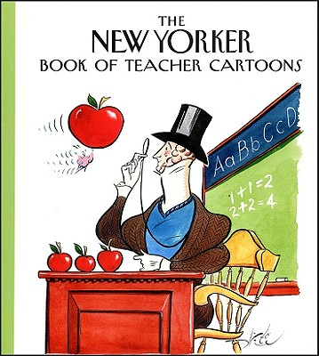 Image for The New Yorker Book of Teacher Cartoons