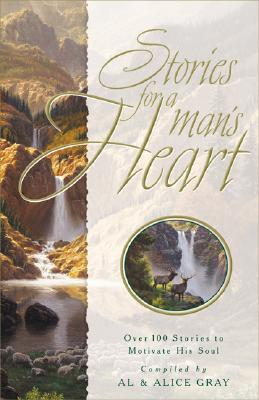 Image for Stories For A Man's Heart - Over 100 Stories to Motivate His Soul