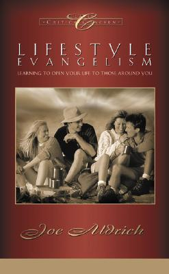 Image for LIFESTYLE EVANGELISM Learning to Open Your Life to Those around You