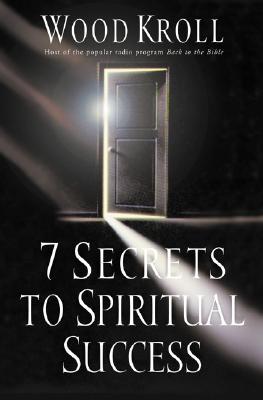 Image for 7 Secrets to Spiritual Success