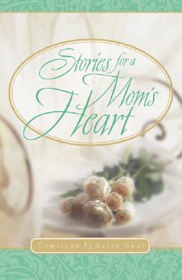 Image for Stories For A Mom's Heart