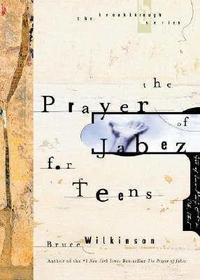 Image for The Prayer of Jabez for Teens (Breakthrough Series)