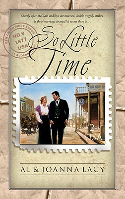 So Little Time (Mail Order Bride #9), Al & Joanna Lacy