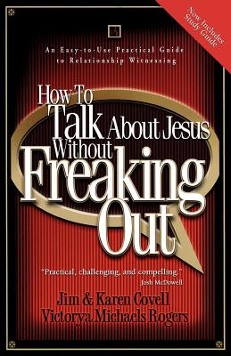 Image for How to Talk About Jesus without Freaking Out with Study Guide